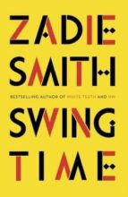 swing time zadie smith 9780241247310