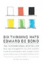 six thinking hats: an essential approach to business management edward de bono 9780316178310