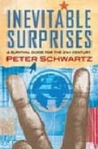 inevitable surprises: thinking ahead in a time of turbulence peter schwartz 9780743239110