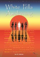white fella awakening (ebook) ian m. johnson 9780992316310