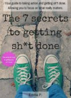 the 7 secrets to getting sh*t done (ebook)-9780994534910
