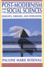 post modernism and the social sciences (ebook) pauline marie rosenau 9781400820610