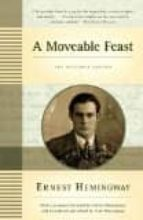 a moveable feast: the restored edition ernest hemingway 9781439182710