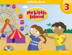 my little island level 3 activity book and songs and chants cd pack 9781447913610