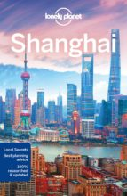 shanghai 2017 (8th ed.) (ingles) (lonely planet)-9781786575210