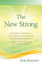El libro de The new strong autor ROSE ROSETREE PDF!