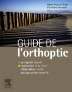 guide de l'orthoptie (ebook)-marie-france clenet-christiane hervault-9782294730610