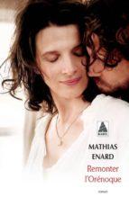 romenter l orenoque mathias enard 9782330061210