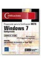 preparacion para la certificacion mcts: windows 7: configuracion examen nº 70-680-emmanuel dreux-9782746056510