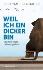 weil ich ein dicker bin (ebook)-bertram eisenhauer-9783641156510