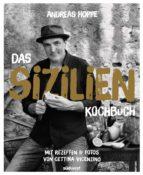 das sizilien-kochbuch (ebook)-andreas hoppe-cettina vicenzino-9783641214210