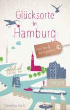 glücksorte in hamburg (ebook)-cornelius hartz-9783770041510