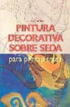 (pe) pintura decorativa sobre seda para principiantes concha morgades 9783833117510
