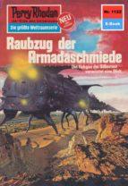 PERRY RHODAN 1122: RAUBZUG DER ARMADASCHMIEDE (HEFTROMAN)