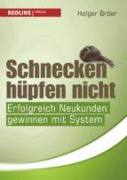 schnecken hüpfen nicht (ebook)-holger bröer-9783864143410