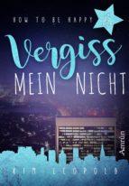 how to be happy 3: vergissmeinnicht (ebook)-kim leopold-9783958691810