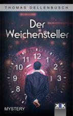 der weichensteller (ebook)-thomas dellenbusch-9783962557010