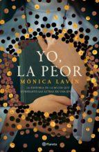 yo, la peor (ebook)-mónica lavín-9786070739910