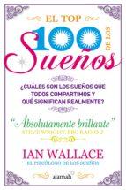 el top 100 de los sueños (ebook)-ian wallace-9786071115010