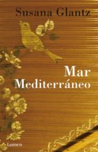 mar mediterráneo (ebook)-susana glantz-9786073121910