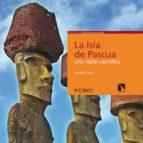 la isla de pascua (ebook)-valenti rull del castillo-9788400101510