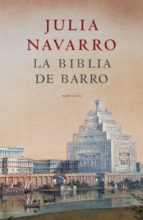 la biblia de barro (ebook)-julia navarro-9788401016110
