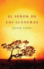 el señor de las llanuras (ebook)-javier yanes-9788401337710