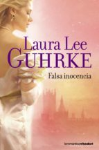 falsa inocencia-laura lee guhrke-9788408088110
