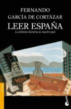 leer españa: la historia literaria de nuestro pais-fernando garcia de cortazar-9788408101710