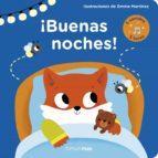 ¡buenas noches!: libro con luces y sonidos-emma martinez-9788408178910