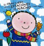 el gran libro de las estaciones de nacho liesbet slegers 9788414005910
