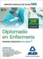diplomado en enfermeria del servicio andaluz de salud: temario especifico volumen 1 9788414201510