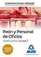 PEONES Y PERSONAL DE OFICIOS DE CORPORACIONES LOCALES. TEMARIO GENERAL (VOL. 2)