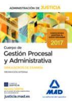 cuerpo de gestion procesal y administrativa de la administracion de justicia (promocion interna): simulacros de examen-9788414209110