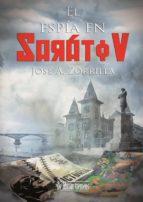el espia en saratov-jose a. zorrilla-9788415074410