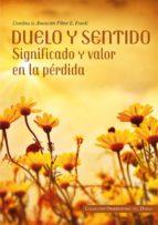 El libro de Duelo y sentido autor VV.AA. EPUB!