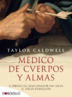 medico de cuerpos y almas taylor caldwell 9788415140610