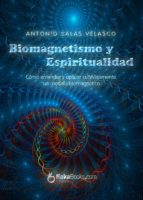 biomagnetismo y espiritualidad (ebook)-antonio salas velasco-9788415409410