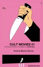 cult movies. películas para llevarse al infierno (ebook)-vicente muñoz alvarez-9788415414810
