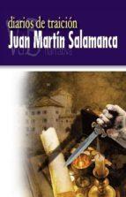 diarios de traicion-juan martin salamanca-9788415510710