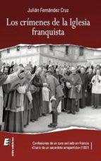 crimenes de la iglesia franquista, los julian fernandez cruz 9788415883210
