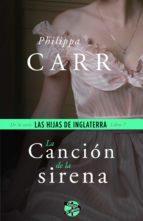 la canción de la sirena (ebook)-philippa carr-9788415997610