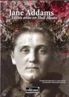 jane addams. veinte años en hull house laura jane addams 9788416038510