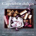 (pe) caprichos dulces: para preparar y regalar annie rigg 9788416138210