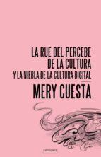 la rue del percebe de la cultura mery cuesta 9788416205110