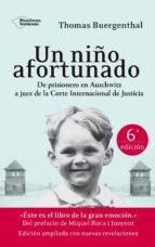 un niño afortunado (6º edición ampliada) (ebook) thomas buergenthal 9788416256310