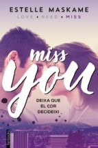you 3. miss you estelle maskame 9788416297610