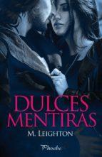 dulces mentiras (ebook)-m. leighton-9788416331710