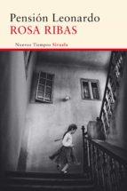 pensión leonardo (ebook) rosa ribas 9788416396610