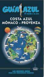 costa azul, monaco y provenza 2016 (guia azul)-9788416408610